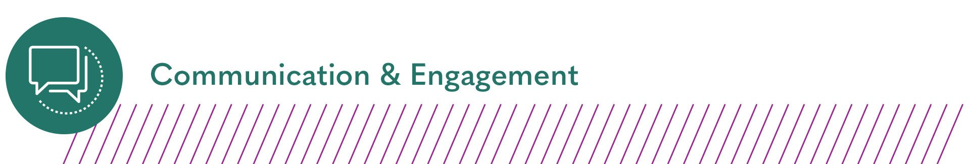 Communication & Engagement