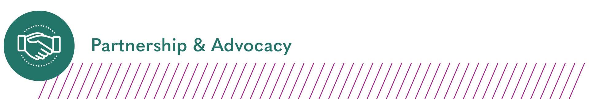 Partnership & Advocacy